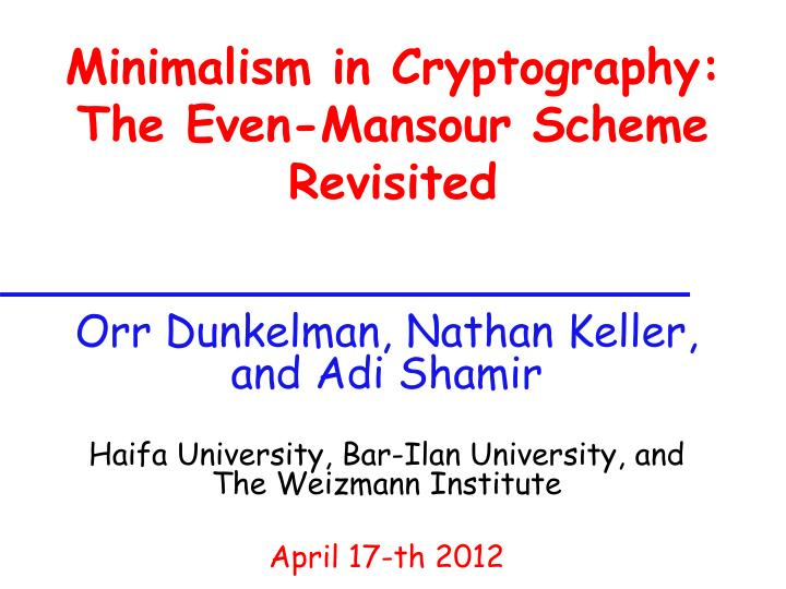minimalism in cryptography the even mansour scheme revisited n.