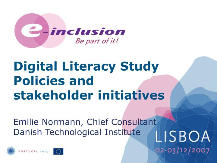 Digital Literacy Study Policies and stakeholder initiatives