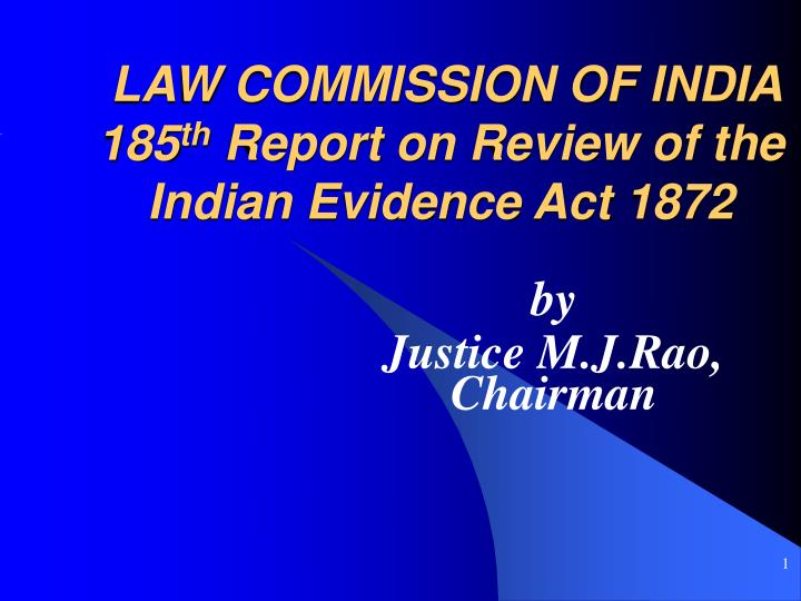 Law commission of india 185 th report on review of the indian evidence act 1872