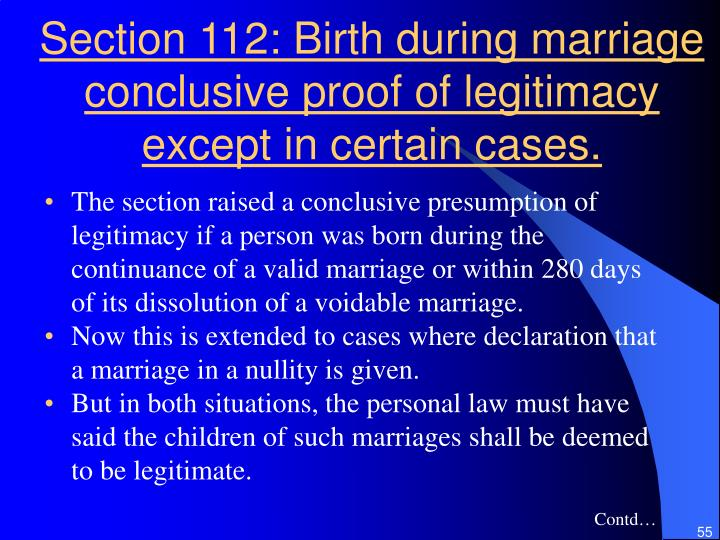 Section 112: Birth during marriage conclusive proof of legitimacy except in certain cases.