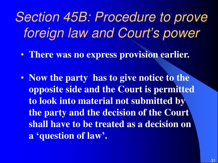 Section 45B: Procedure to prove foreign law and Court's power