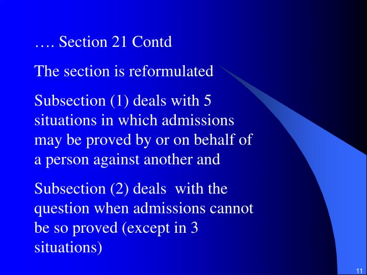 …. Section 21 Contd
