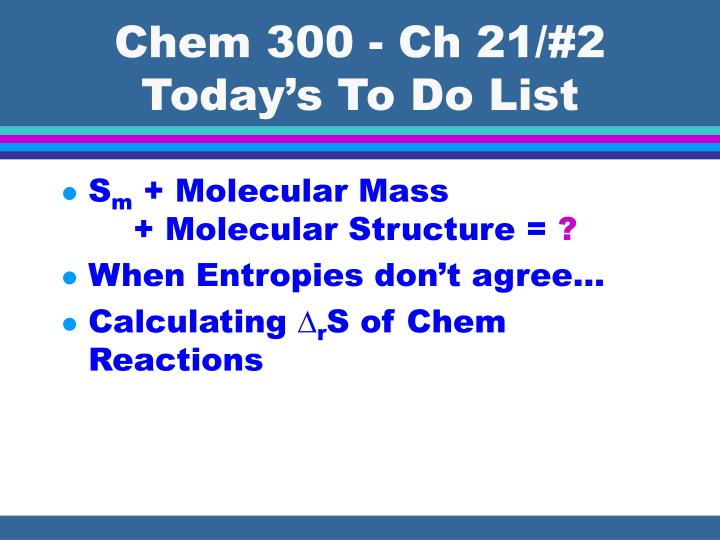 chem 300 ch 21 2 today s to do list n.