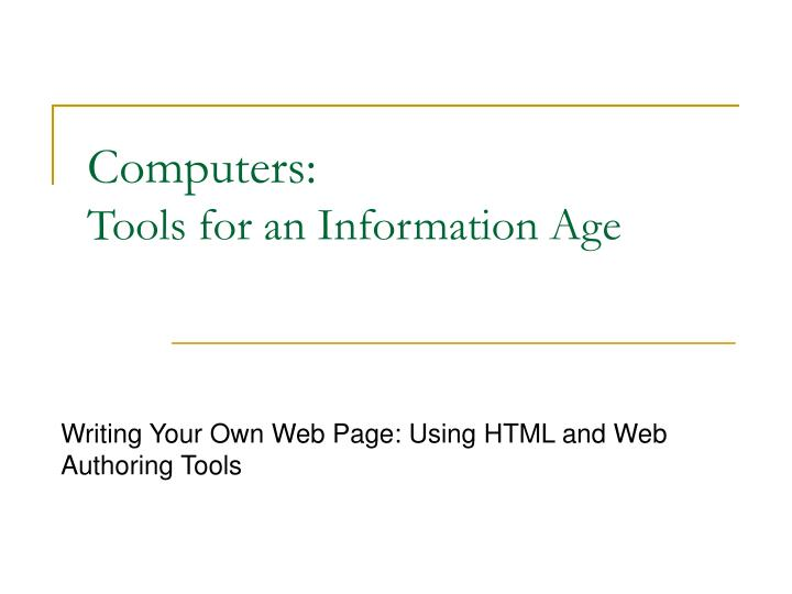 computers tools for an information age n.