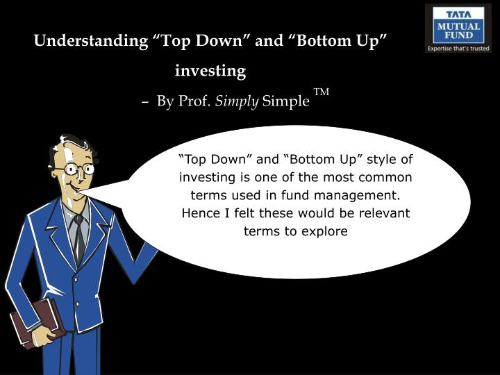top down and bottom up management styles Should you run a top-down or a bottom-up you must be comfortable in your own skin and have a sincere desire to adapt your management style.