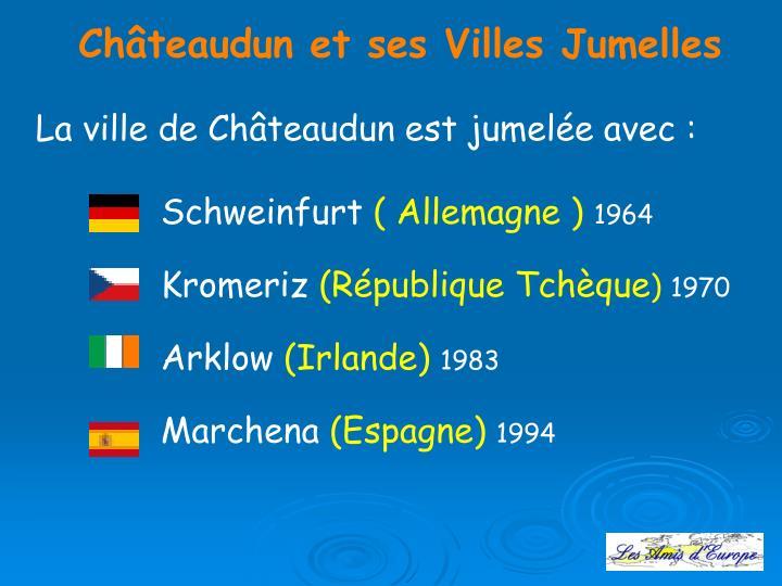 Châteaudun et ses Villes Jumelles