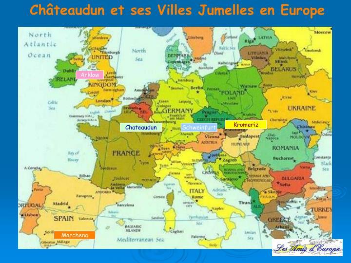 Châteaudun et ses Villes Jumelles en Europe