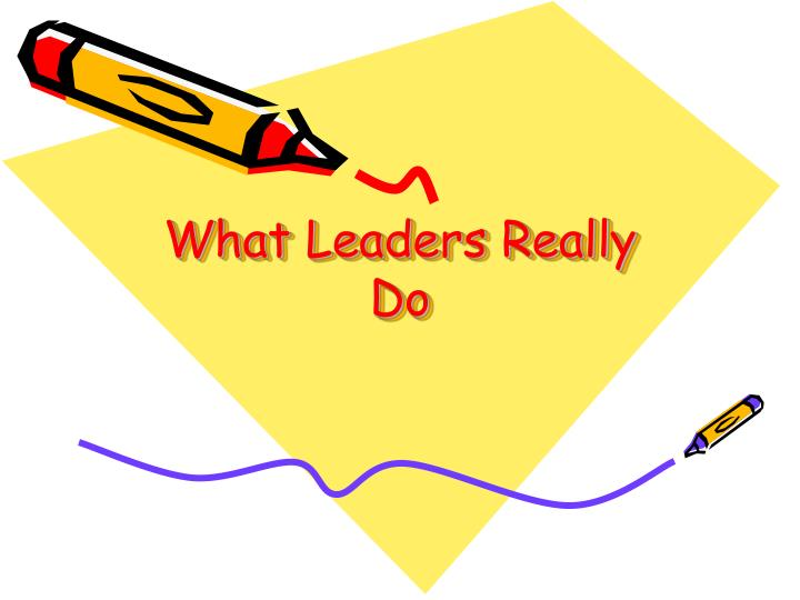 what leaders really do n.