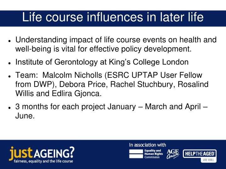 life course influences in later life n.