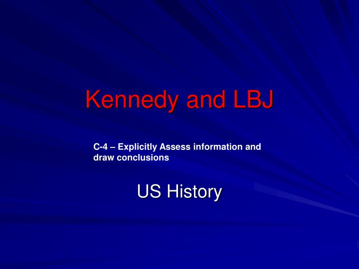 Kennedy and lbj