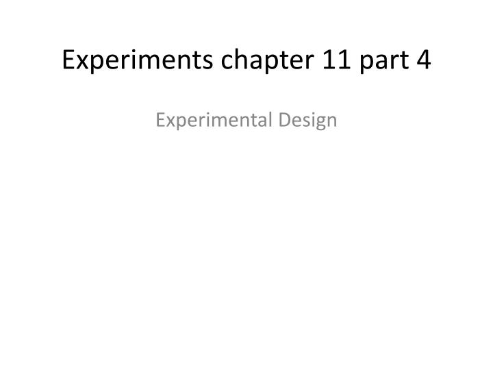 experiments chapter 11 part 4 n.