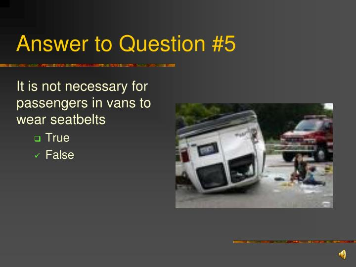 Answer to Question #5