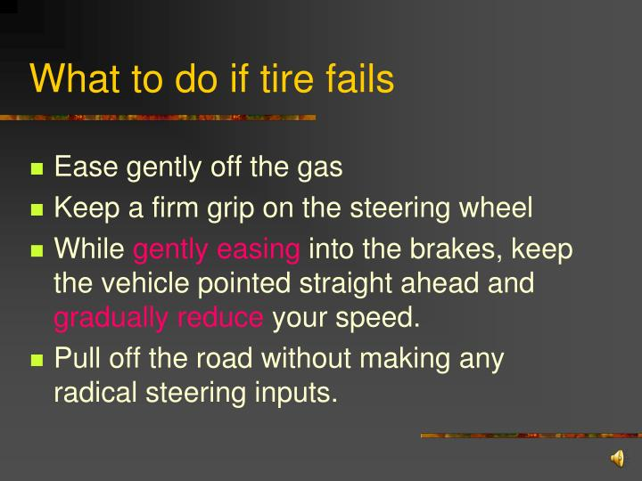 What to do if tire fails