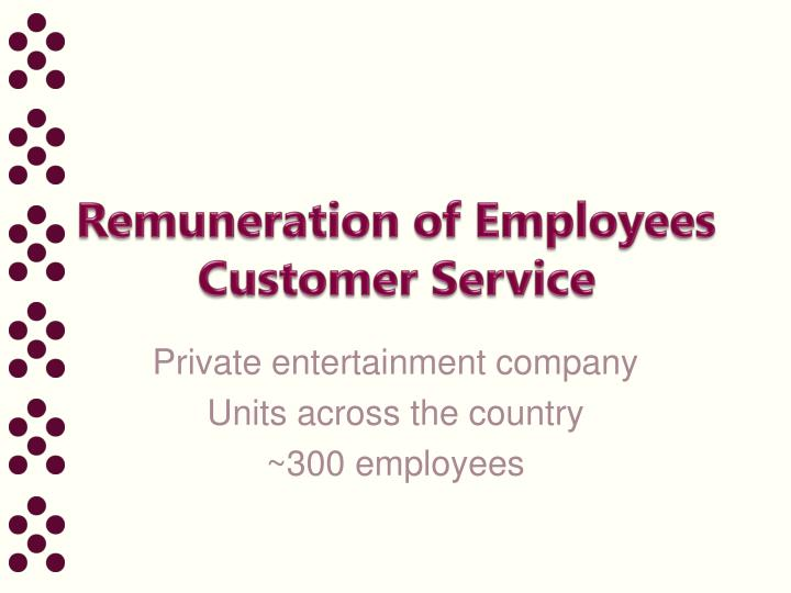 remuneration of employees customer service n.