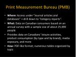 print measurement bureau pmb
