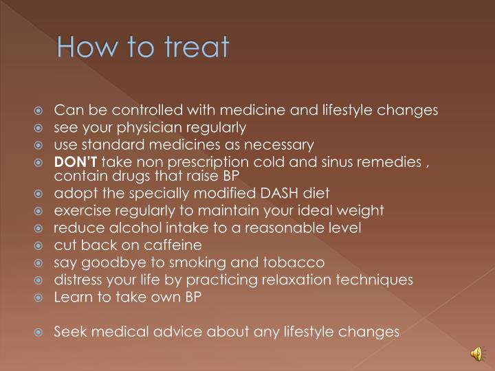 How to treat