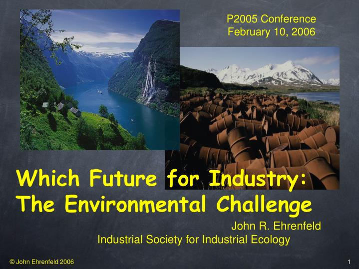 which future for industry the environmental challenge n.