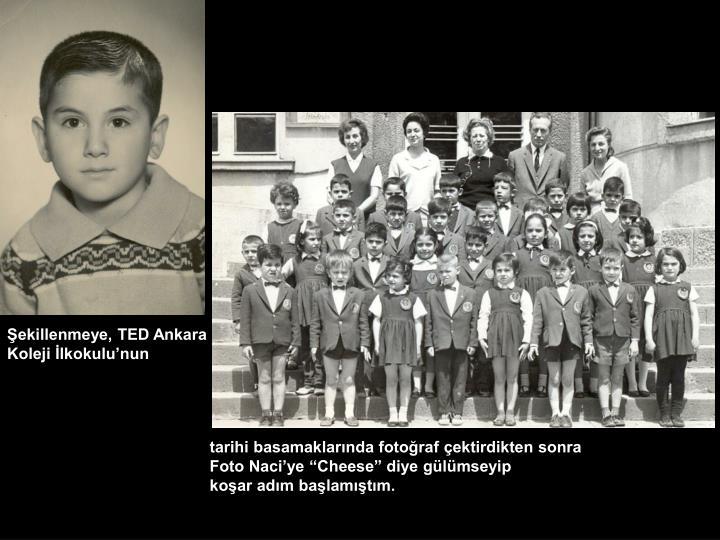 Şekillenmeye, TED Ankara