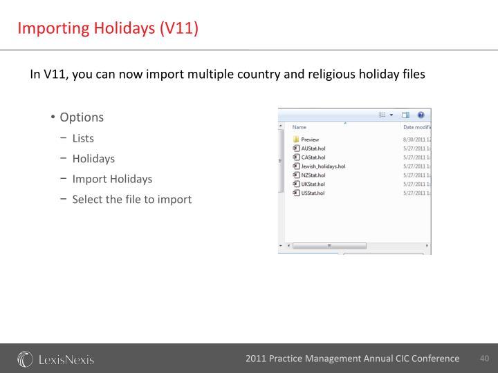 Importing Holidays (V11)