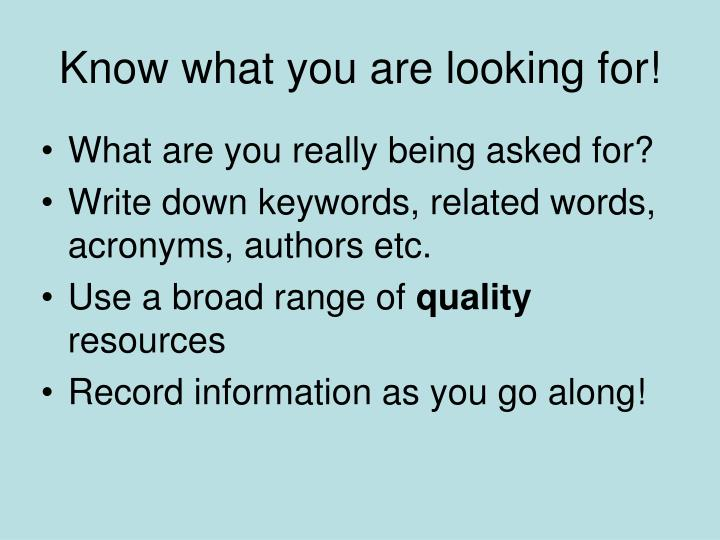 know what you are looking for n.