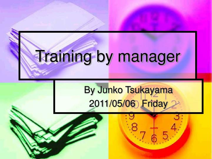 training by manager n.