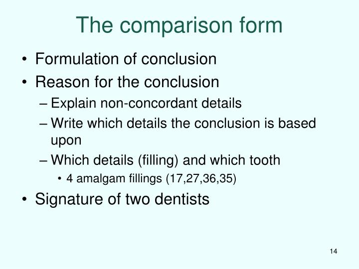 The comparison form