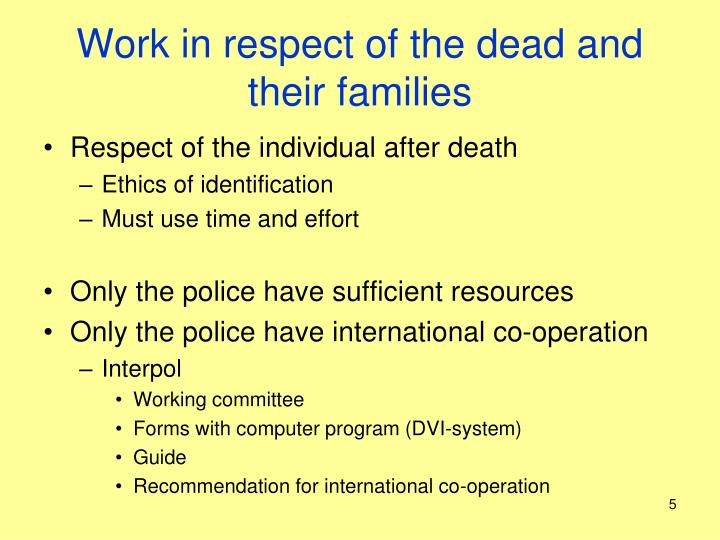 Work in respect of the dead and their families