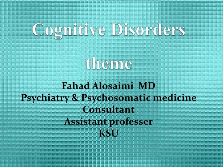 cognitive disorders theme n.