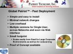 global patriot fast deployment