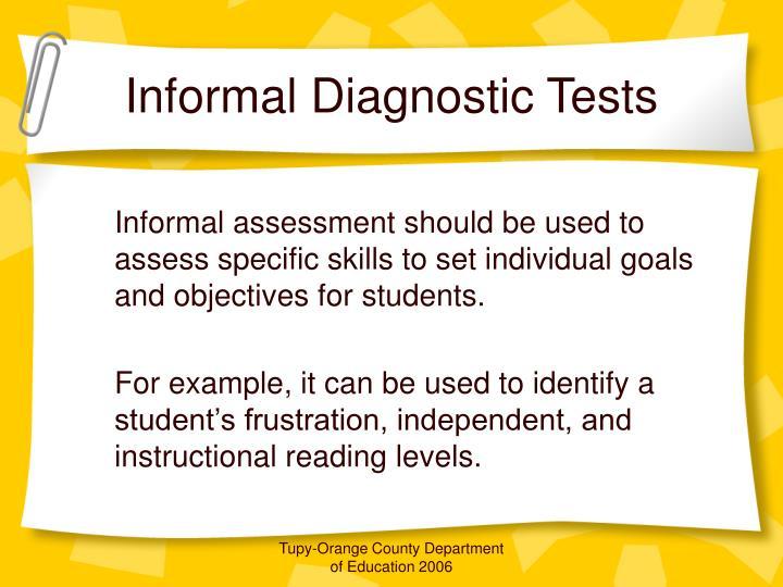 Informal Diagnostic Tests