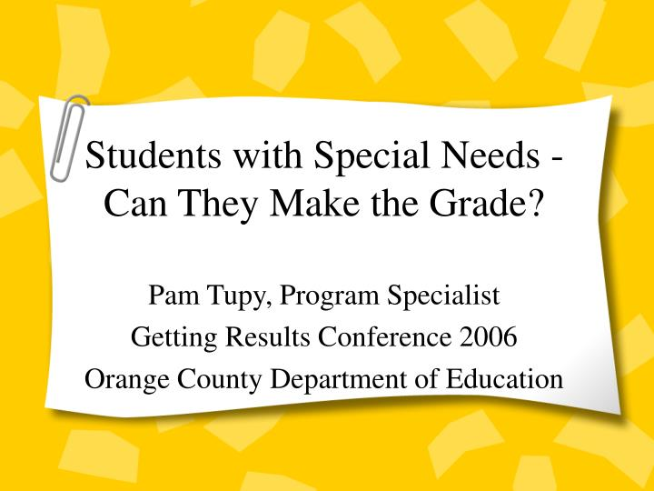 Students with special needs can they make the grade