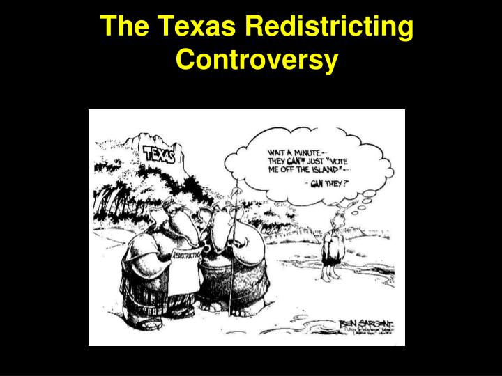 The Texas Redistricting Controversy