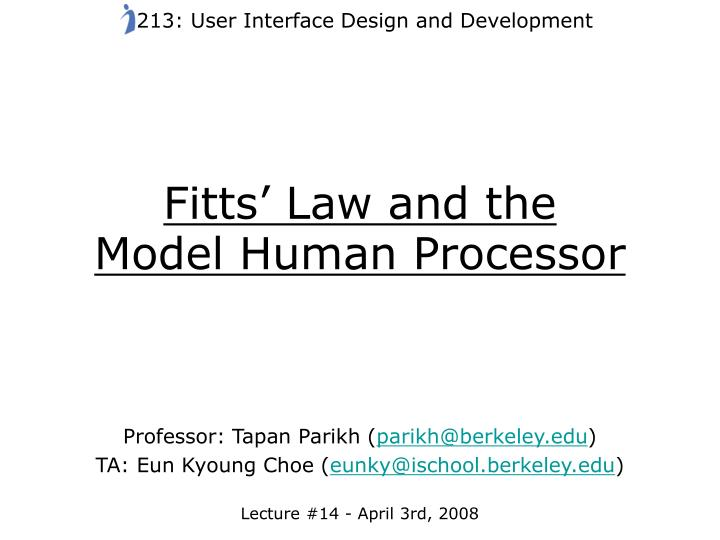 fitts law and the model human processor n.