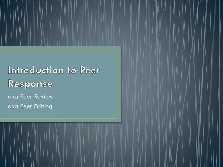introduction to peer response n.