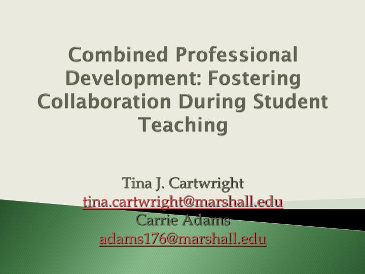 Collaborative Teaching Powerpoint ~ Ppt combined professional development fostering