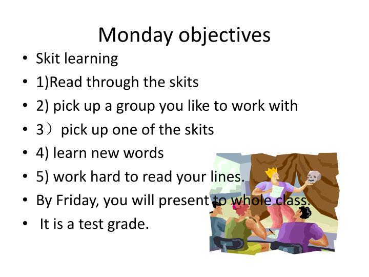 Monday objectives