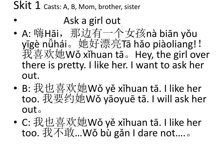 Skit 1 casts a b mom brother sister