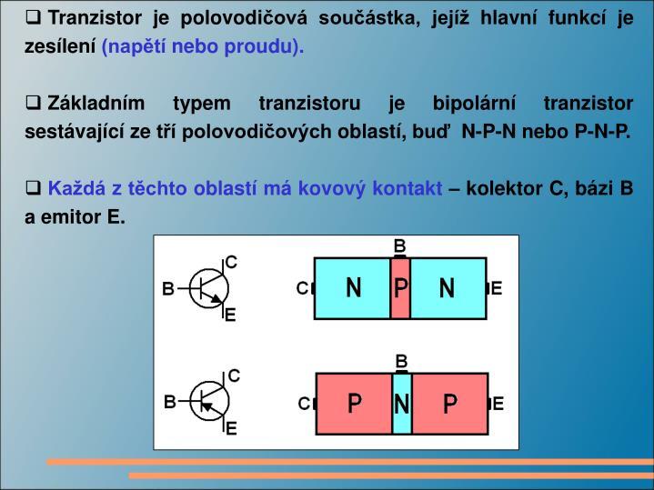 Tranzistor je polovodi