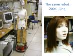 the same robot 2004 june