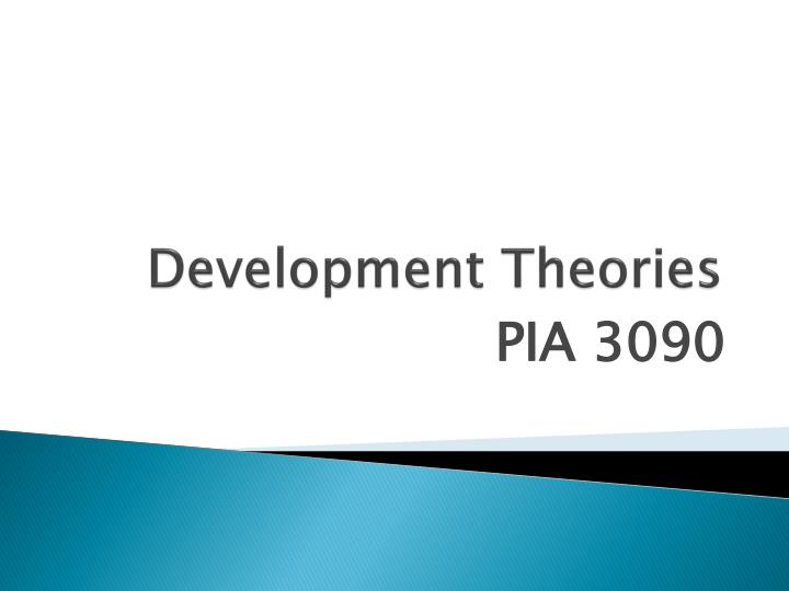 discussing developmental theorists and their theories of Developmental stage theories are theories that divide child development into distinct stages which are characterized by qualitative differences in behaviour there are a number of different views about the way in which psychological and physical development proceed throughout the life span.