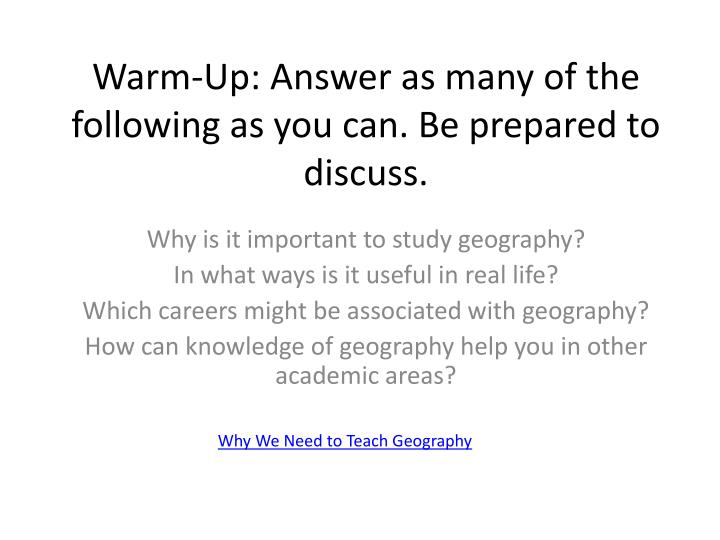 Warm up answer as many of the following as you can be prepared to discuss