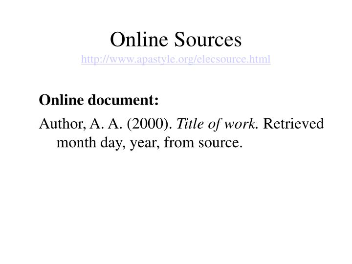 Online sources http www apastyle org elecsource html