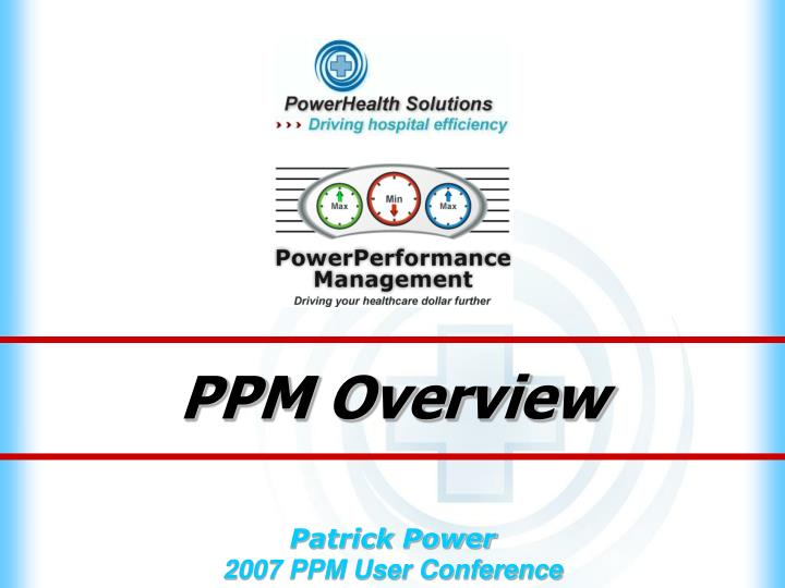 ppm overview n.