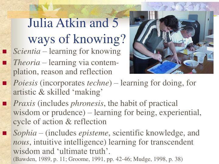 Julia Atkin and 5