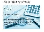 financial report agency uses