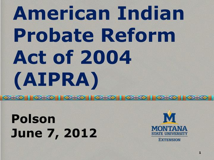 american indian probate reform act of 2004 aipra n.