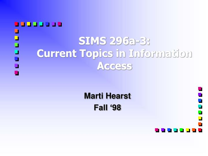sims 296a 3 current topics in information access n.