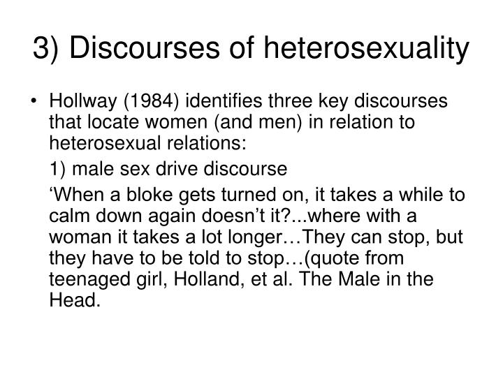 3) Discourses of heterosexuality