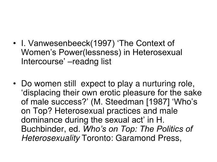 I. Vanwesenbeeck(1997) 'The Context of Women's Power(lessness) in Heterosexual Intercourse' –readng list