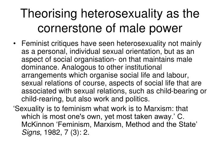 Theorising heterosexuality as the cornerstone of male power
